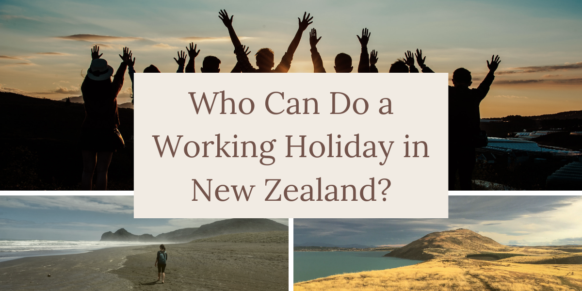 who can do a working holiday in New Zealand