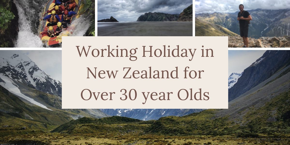 working holiday new zealand over 30