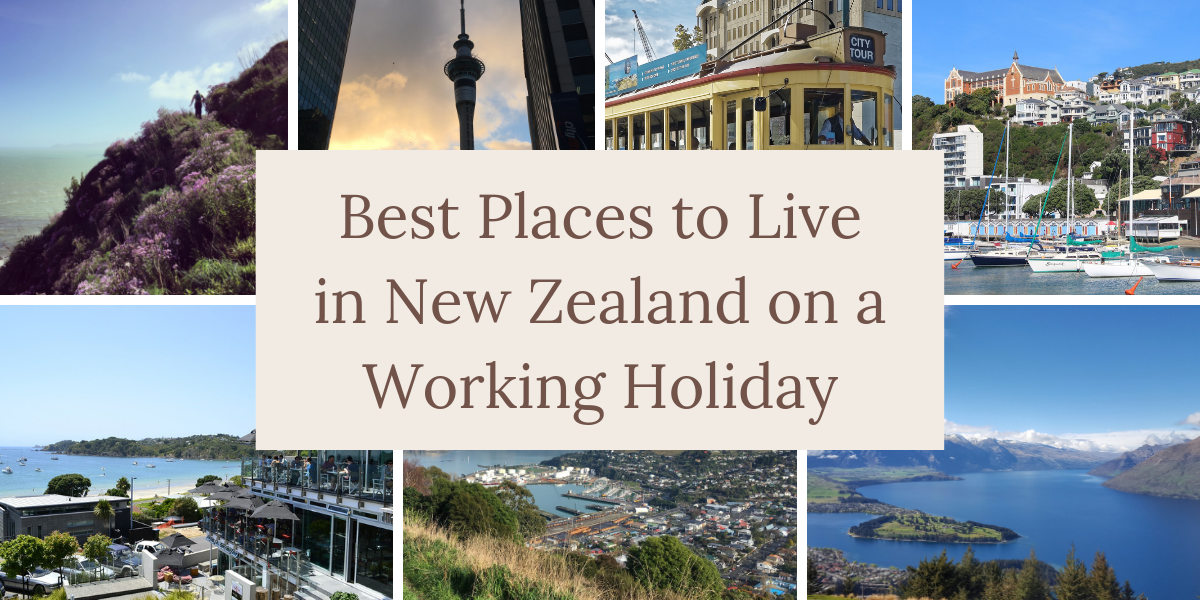 Best Places to Live in New Zealand on a Working Holiday